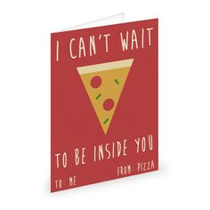 If you're feeling pizza: | Valentine's Cards For Single People To Give To Themselves
