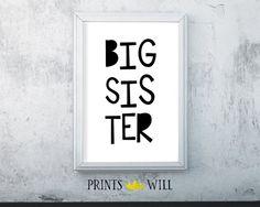 Big Sister  Instant Download  Printable Art  Nursery by PrintsWill