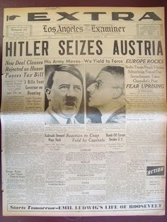 This Day in WWII History: Mar 12, 1938: Hitler announces an Anschluss with Austria