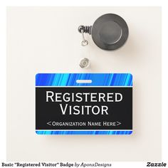 "Shop Basic ""Registered Visitor"" Badge created by AponxDesigns. Organization, Visitor Badges, Name Badges, Badge Design, Company Names, Workplace, Messages, Tags, Organisation"