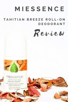 Miessence Tahitian Breeze roll on deodorant smells tropical and is #cruelty-free, #vegan, #organic and #palm oil free
