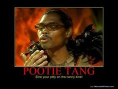 Pootie Tang Quotes 11 Best Pootie Tang Quotes images | Meme, Memes, Memes humor Pootie Tang Quotes