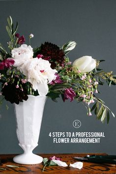 4 Steps to Creating a Professional Flower Arrangement #theeverygirl