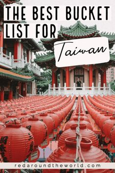 The Best Taiwan Bucket List Ever (80+ AWESOME Ideas!) Red Around the World South Korea Travel, Taiwan Travel, China Travel, Taiwan Night Market, Hello Kitty Rooms, East Coast Road Trip, Paragliding, Bryce Canyon, Zion National Park