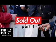 Supreme Reselling Documentary - Part 4 | Highsnobiety