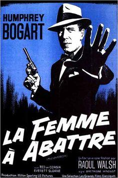 HUMPHREY BOGART - LA FEMME A ABATTRE - (RAOUL WALSH 1951)