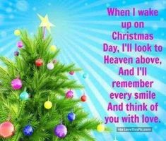 Remembering Loved Ones In Heaven On Christmas christmas christmas quotes beautiful christmas quotes christmas quotes for family christmas quotes about losing loved ones christmas in heaven quotes christmas in memory quotes Missing Loved Ones, Missing My Son, Miss Mom, Miss You Dad, Christmas In Heaven, Christmas Christmas, Christmas Ideas, Christmas Scenes, Christmas Wishes