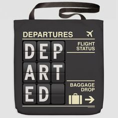 Departed - Tote Bag www.airportag.com Carry On Packing 73debd2ce94f1