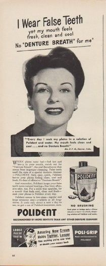"""Description: 1949 POLIDENT vintage print advertisement """"I Wear False Teeth"""" ~ """"... yet my mouth feels fresh, clean and cool. No """"Denture Breath"""" for me. Polident and Poli-Grip."""" ~"""