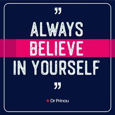 Always believe in yourself Always Believe, Believe In You, Self Confidence, Positive Vibes, Self Love, Calm, Faith, Passion, News