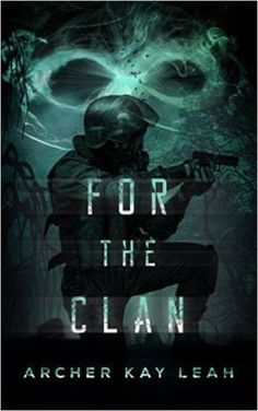 For The Clan by Archer Kay Leah - Book Review