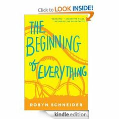 Amazon.com: The Beginning of Everything eBook: Robyn Schneider: Kindle Store