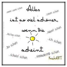 """❤️ ALLES ist so viel schöner,wenn die #Sonne ☀️ scheint. Seht ihr das genauso !? ✌️ ... meine Laune schön ✅ ...Leben schön ✅ ...Arbeit schön ✅ ...Alltag schön ✅ ...ich schön ✅ ...Du schön ✅ ...schule schön ✅ ...Feierabend schön ✅ #spruchdestages ✅ gepostet von Bea's kleinem Helfer @AndréKnoche """" Markieren oder Erwähnen erwünscht #Sprüche #Gedanken #Worte #Fun #Spaß ☮ღツ #Frühling #Grußkarte www.artflakes.com/de/shop/aykayone #Postkarte http://pokamax.com/"""