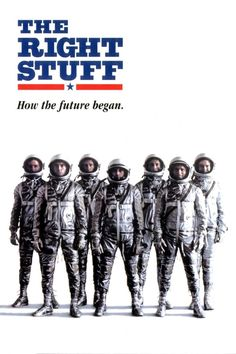 "The Right Stuff (1983) - It's hard to believe this movie is 30 years old as I write this. It would even be harder to believe that there's anyone out there who has not seen and liked this film telling the story of the original U.S. ""Mercury 7 astronauts and their macho, seat-of-the-pants approach to the space program."""