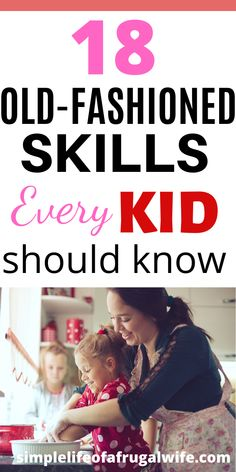 Old-fashioned skills that every kid should know. Teach your child life skills before they leave home. Life Skills Kids, Teaching Life Skills, Skills To Learn, Teaching Kids, Kids Learning, Life Lessons, Learning Activities, Activities For Kids, Parenting Teens