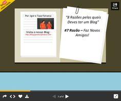"""As 8 Razões pelas quais deves ter um Blog  #8 Razão - Faz Novos Amigos!  Esta é a sétima apresentação sobre """"As 8 Razões pelas quais deves ter um Blog""""! Faz Novos Amigos!  Nesta apresentação mostramos-te como podes conseguir ter novos amigos com um Blog, encontrar as pessoas com quem te identificas e com quem crias uma relação para a vida!  Clica aqui para veres a apresentação: http://www.slideshare.net/IgorAlexandreSimoFon/slideshare-7-razo"""