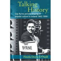 Gay Byrne and the shaping of popular culture