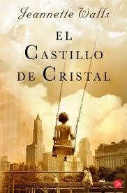 El Castillo de Cristal...Jeannette Walls