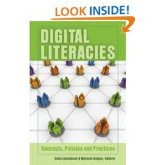 Digital Literacies: Concepts, Policies and Practices (New Literacies and Digital Epistemologies) Computer Literacy, Media Literacy, Functional Literacy, Social Practice, Information Literacy, Digital Literacy, Digital Citizenship, Bound Book, Social Media