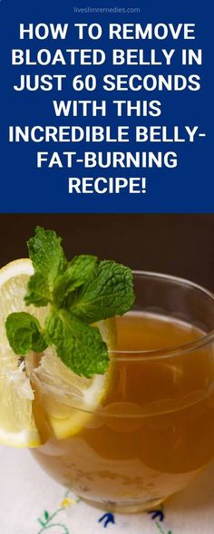 How To Remove Bloated Belly In Just 60 Seconds With This Incredible Belly-Fat-Burning Recipe! How To Remove Bloated Belly In Just 60 Seconds With This Incredible Belly-Fat-Burning Recipe! Healthy Drinks, Healthy Tips, How To Stay Healthy, Healthy Habits, Healthy Recipes, Healthy Beauty, Healthy Women, Healthy Weight, Healthy Snacks