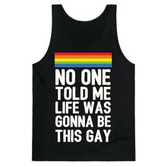No+One+Told+Me+Life+Was+Gonna+Be+This+Gay