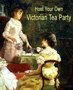 Victorian Trading Co. cordially invites you to host a Victorian Tea Party! Victorian Tea Party, Victorian Costume, Tea Party Theme, Afternoon Tea Parties, Tea Sandwiches, Tea Cakes, My Tea, Vintage Tea, Vintage Ladies