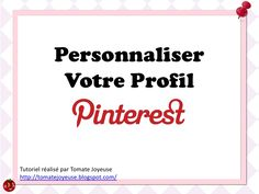 Un tutoriel en français pour les novices de Pinterest