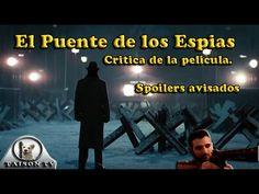 Critica de la pelicula El Puente de los espias, Spoilers avisados
