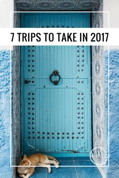 Where you should travel in 2017!