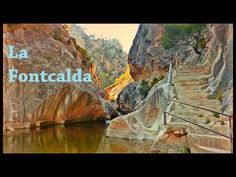 La Fontcalda, Balneario Salvaje | Tarragona, España - YouTube