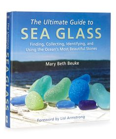 Look at this The Ultimate Guide to Sea Glass Hardcover on #zulily today!