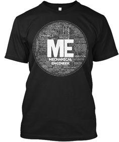 Me: Mechanical Engineer Black T-Shirt Front