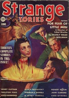 """Strange Stories June, 1939 includes """"Double Ring"""" by Norman A. Daniels [as by Will Garth], """"The Hunt"""" by Henry Kuttner, and """"The Body and the Brain"""" by Henry Kuttner and Robert Bloch [as by Keith Hammond]."""