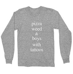 Pizza Weed And Boys With Tattoos Shirt - Long Sleeve Shir... https://www.amazon.com/dp/B01KQEY8HA/ref=cm_sw_r_pi_dp_x_YJpoybWANA5SJ