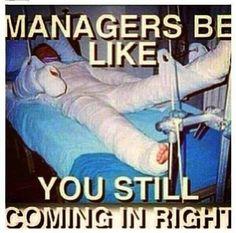 Managers be like funny memes fun jokes meme lol comedy humor lmao managers be like