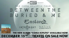 The Noise Presents Between The Buried and Me - http://orsvp.com/event/the-noise-presents-between-the-buried-and-me/