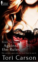 Against the Rules (Bound for Justice, Tomorrow Will Be Better, Paranormal Romance, Thriller, Movie Posters, Books, Blogging, Libros, Film Poster, Book
