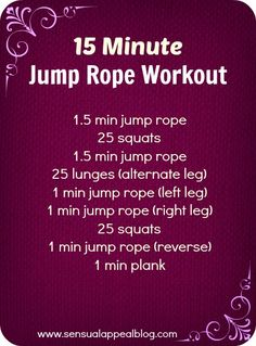 15 Jump Rope Workout. http://www.amazon.com/Ultra-Speed-Cable-Bearings-Length-Adjustable/dp/B00G2SPUGS/ie=UTF8?m=A2OB70BGT3IFUD&keywords=Ultra+Speed+Cable+Jump+Rope