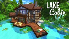 LAKE CABIN - Sims 4 | House Build