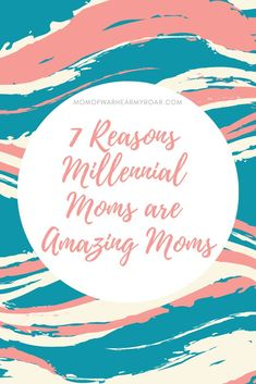 7 Reasons Millennial Moms Should Be Proud of Themselves Millennials get a lot of backlash! I'm proud to be a Millennial mom and here's why... #millennial #millennialmom #proud #multitasker #boymom #educated #momfirst #phd #motherhood #familyfirst #family #momofwar
