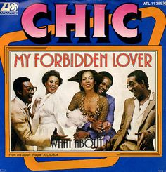 My Forbidden Lover Vintage Year, The Boogie, Album, Music Publishing, My World, Musicals, Lovers, My Favorite Things, Chic
