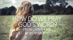 LifeWay Women All Access — How Do We Pray God's Word?