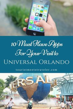 10 Must Have Apps For Your Visit to Universal Orlando