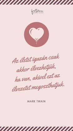 Esküvői idézet Mark Twain Word 2, Self Confidence, Self Esteem, Karma, Wedding Day, Motivation, Love, Quotes, Inspiration