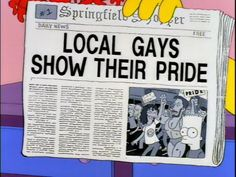 """""""Lisa, ordinarily I'd say you should stand up for what you believe in, but you've been doing that an awful lot lately."""" – Marge Simpson """"Yeah, you made us march in that gay rights parade."""" – Bart S…"""