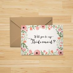 """Download and print these FREE floral """"Will you be my bridesmaid"""" cards!"""