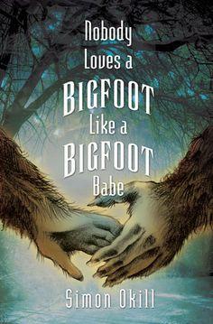 Nobody Loves a Bigfoot Like a Bigfoot Babe