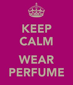 I always feel a little lifted after I put my perfume on!