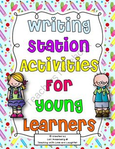 Writing Station Activities for Young Learners product from Lori-Rosenberg on TeachersNotebook.com