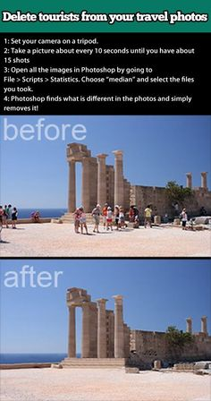 Your photos will never be the same - how to use multiple shots and Photoshop to remove tourists from your vacation photos!